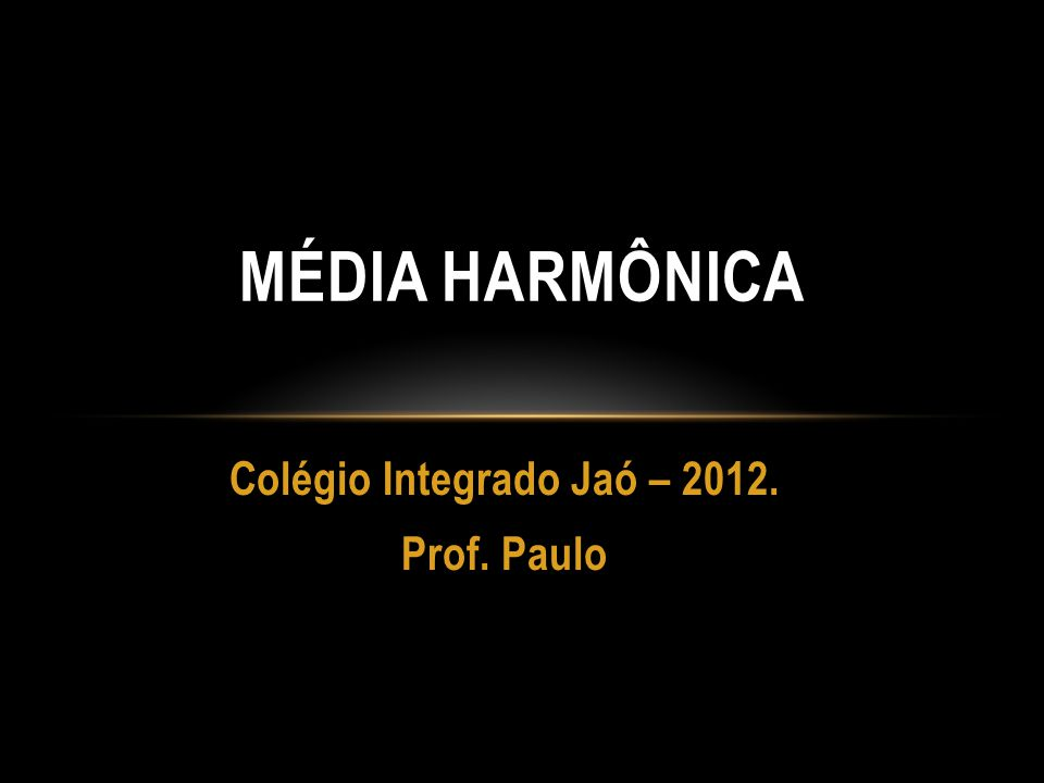 Colégio Integrado Jaó – 2012. Prof. Paulo