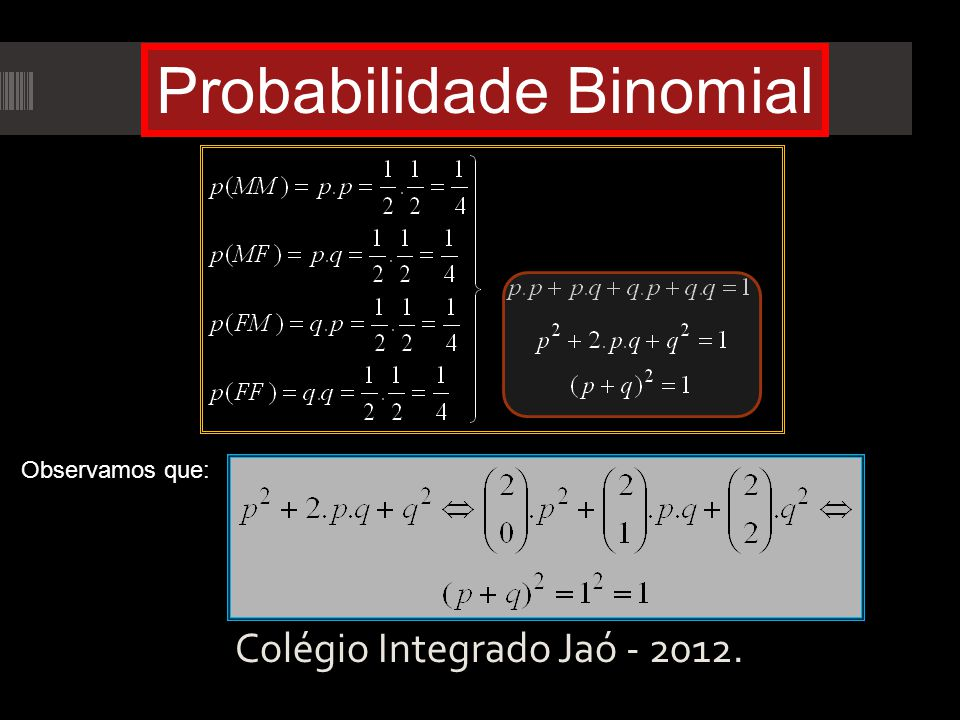 Probabilidade Binomial