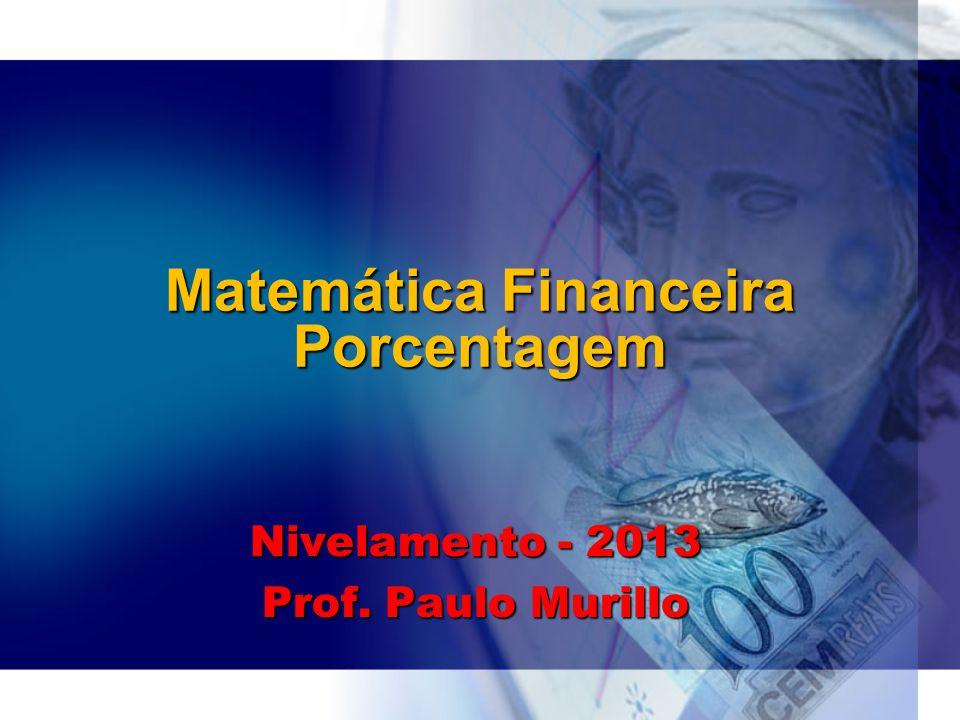 Matemática Financeira Porcentagem