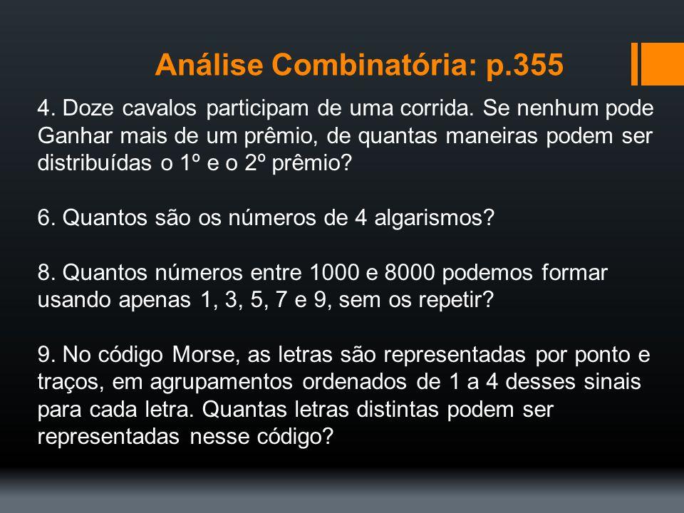 Análise Combinatória: p.355