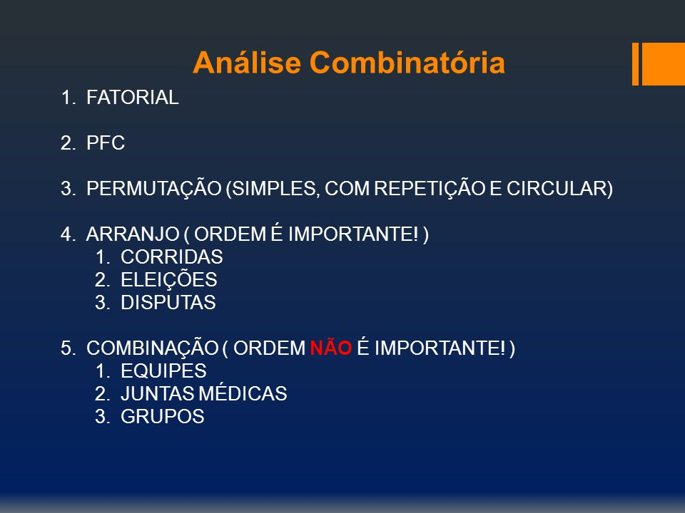 Análise Combinatória FATORIAL PFC