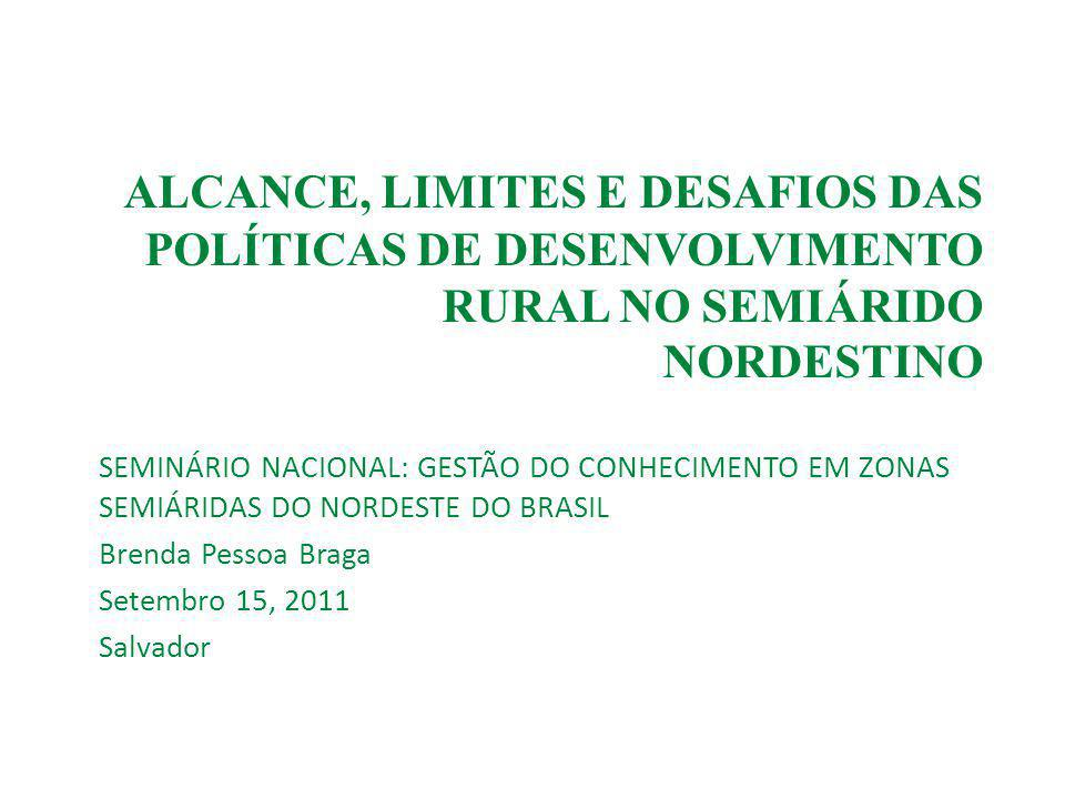 ALCANCE, LIMITES E DESAFIOS DAS POLÍTICAS DE DESENVOLVIMENTO