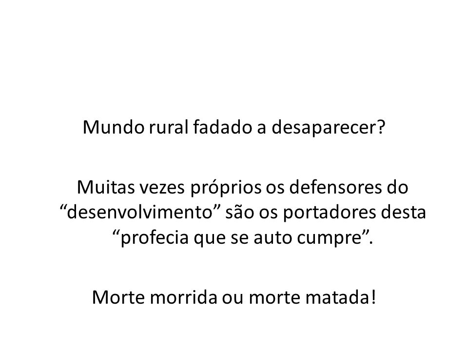 Mundo rural fadado a desaparecer