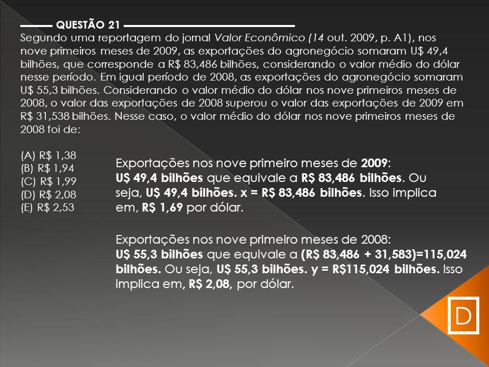 D Exportações nos nove primeiro meses de 2009: