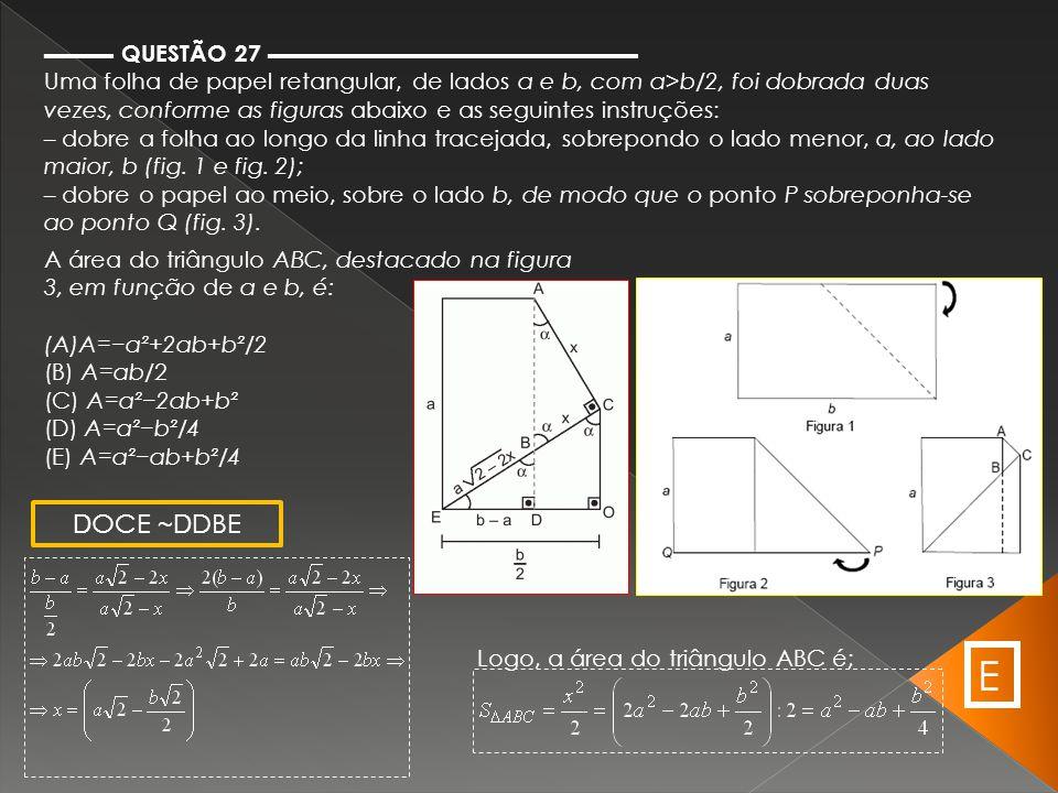 E DOCE ~DDBE ▬▬▬ QUESTÃO 27 ▬▬▬▬▬▬▬▬▬▬▬▬▬▬▬▬