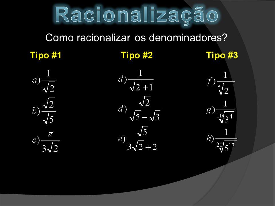 Como racionalizar os denominadores