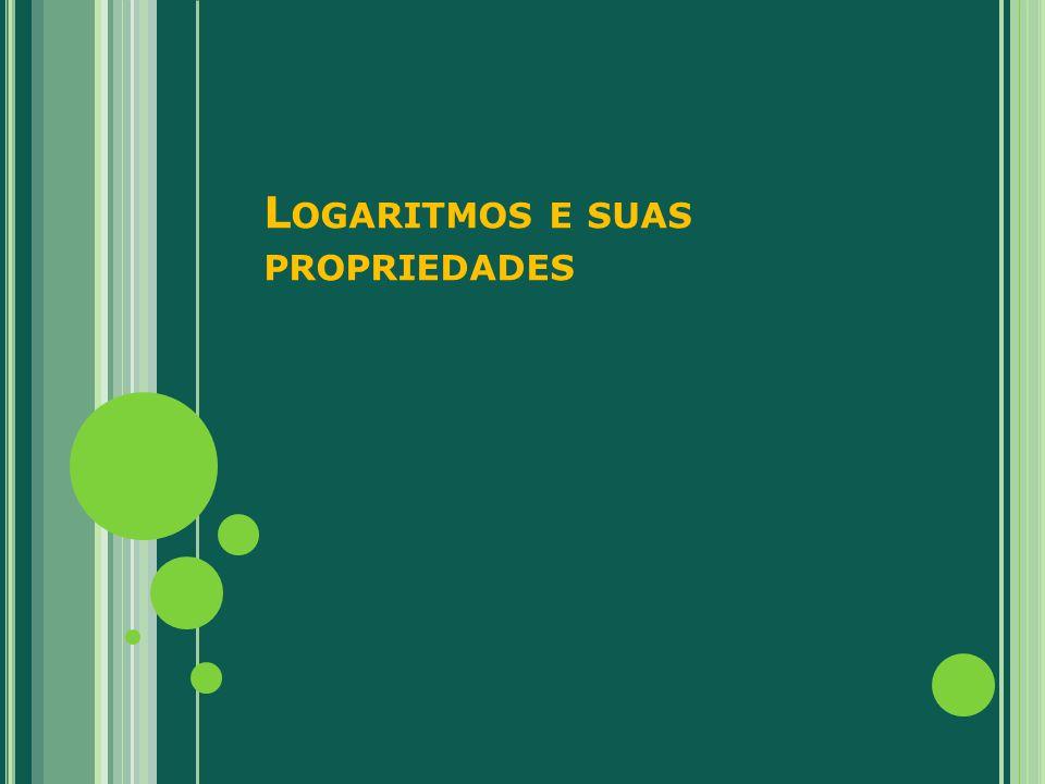 Logaritmos e suas propriedades