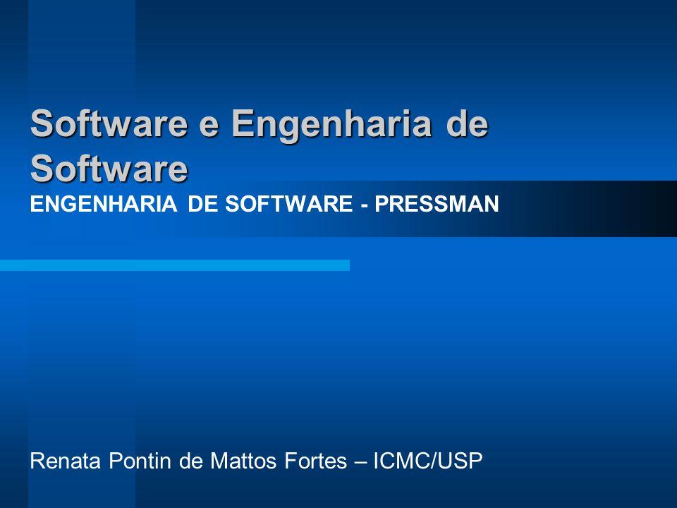 Software e Engenharia de Software ENGENHARIA DE SOFTWARE - PRESSMAN