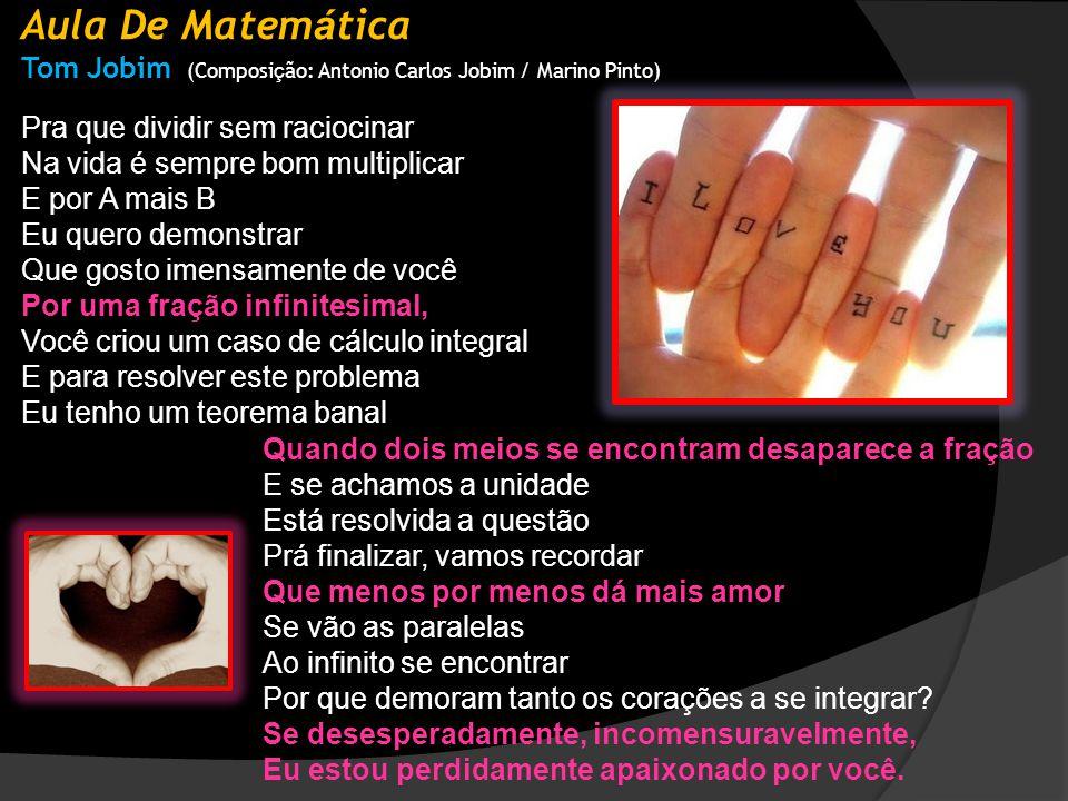 Aula De Matemática Tom Jobim (Composição: Antonio Carlos Jobim / Marino Pinto)