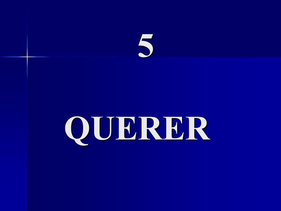 5 QUERER