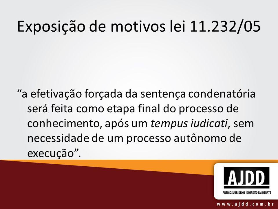 Exposição de motivos lei 11.232/05