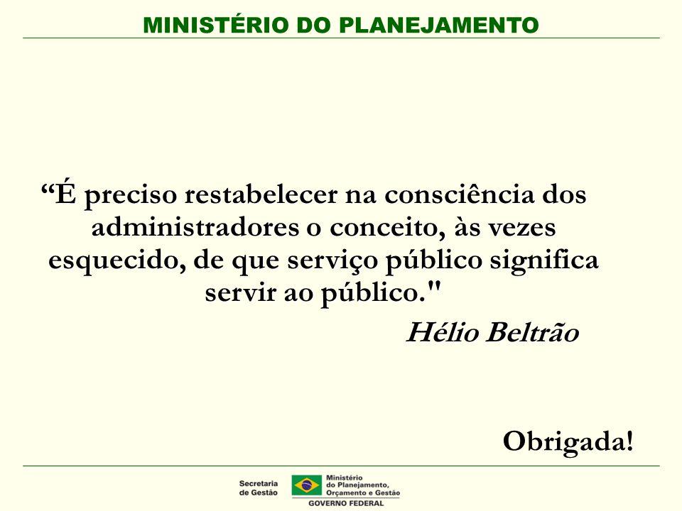 É preciso restabelecer na consciência dos administradores o conceito, às vezes esquecido, de que serviço público significa servir ao público.