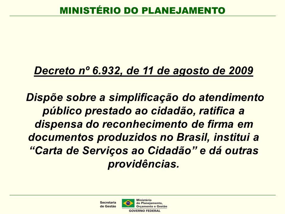 Decreto nº 6.932, de 11 de agosto de 2009