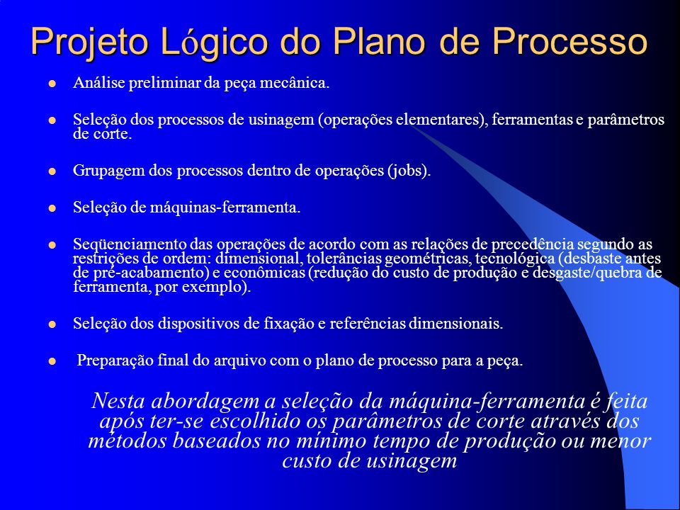 Projeto Lógico do Plano de Processo