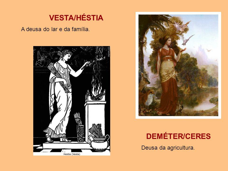 VESTA/HÉSTIA DEMÉTER/CERES