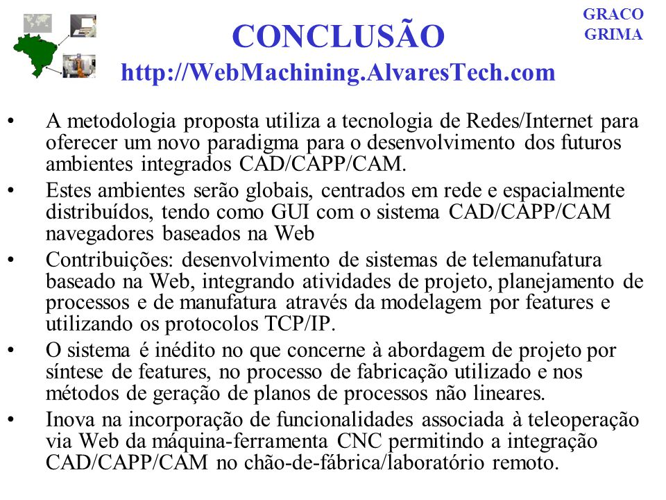 CONCLUSÃO http://WebMachining.AlvaresTech.com