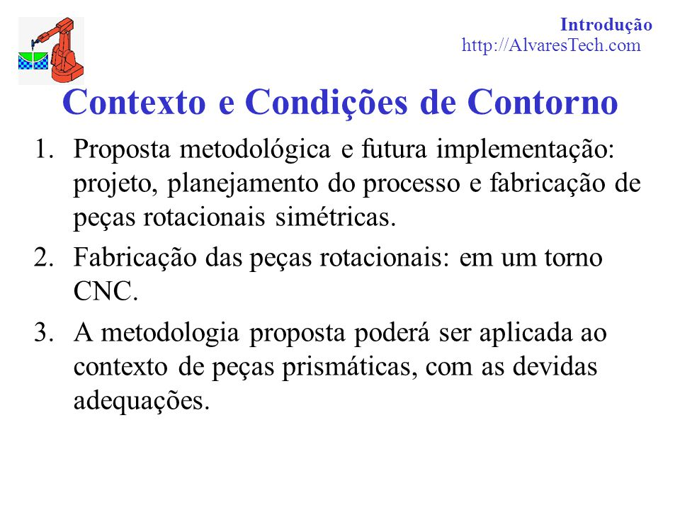 Contexto e Condições de Contorno
