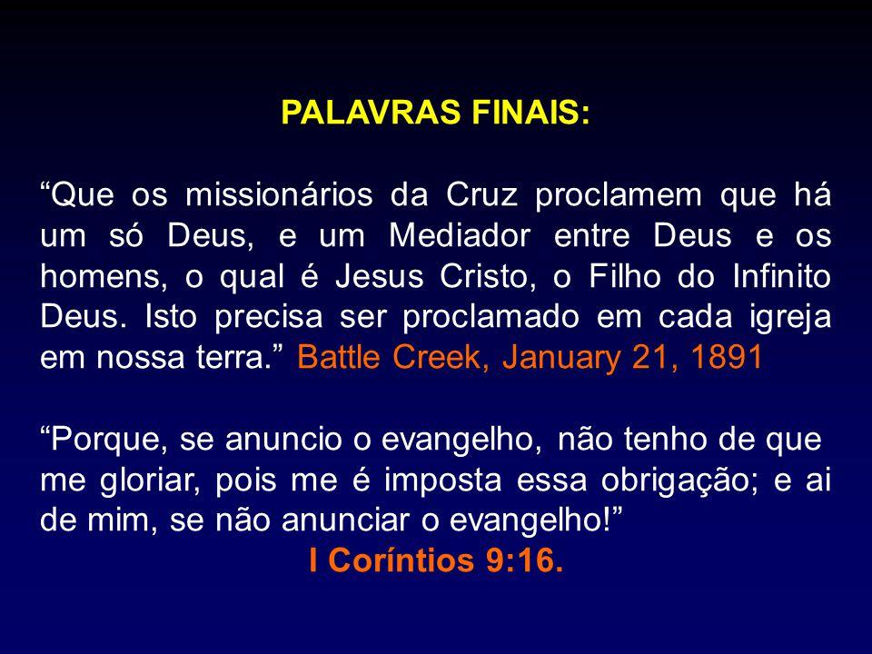 PALAVRAS FINAIS:
