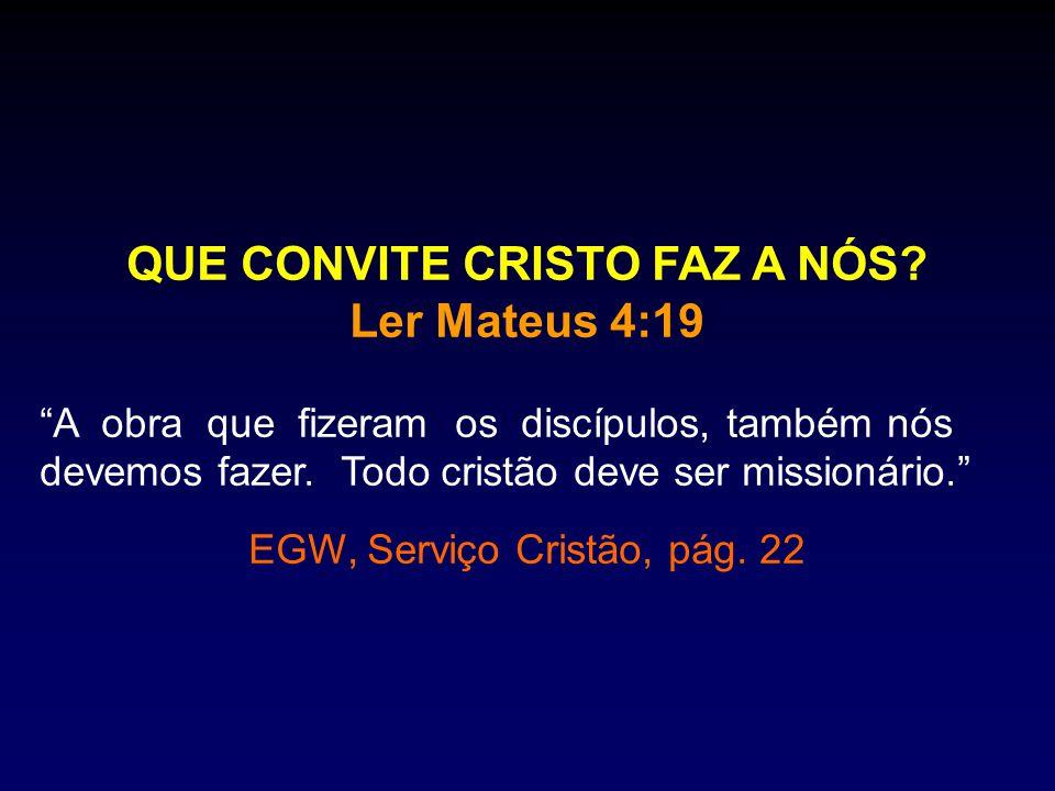 QUE CONVITE CRISTO FAZ A NÓS