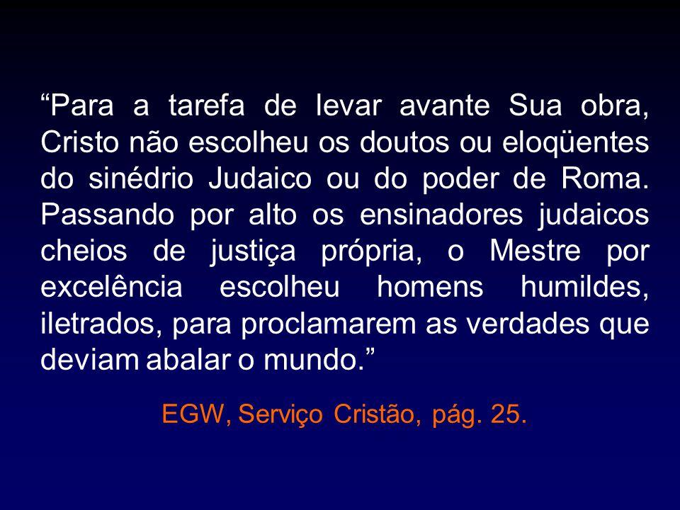 EGW, Serviço Cristão, pág. 25.