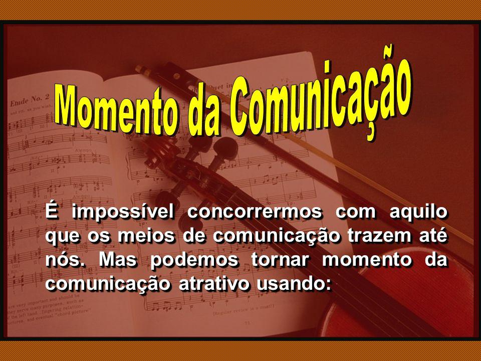 Momento da Comunicação