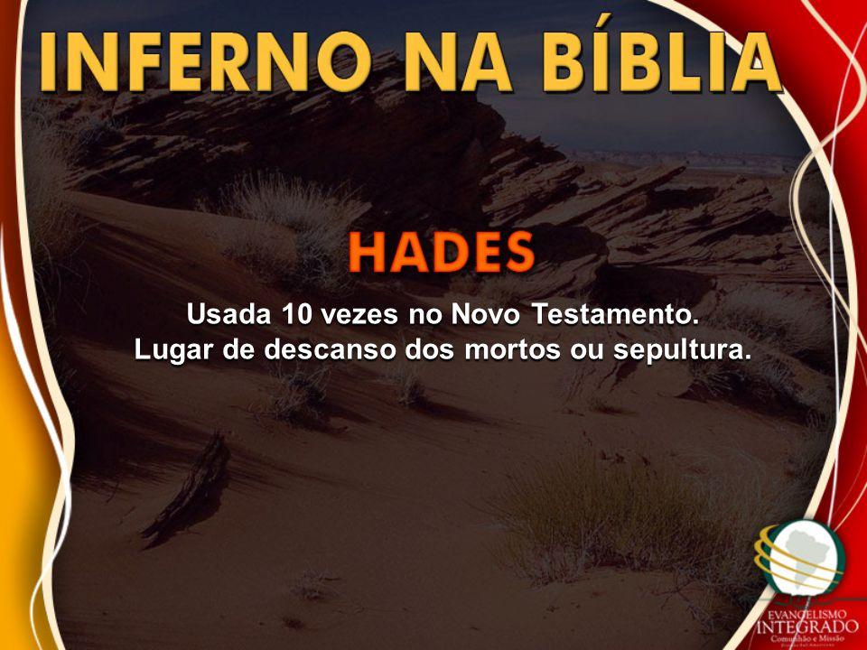 Usada 10 vezes no Novo Testamento