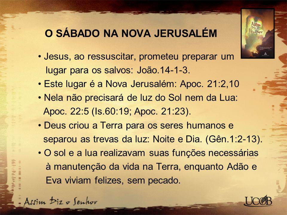 O SÁBADO NA NOVA JERUSALÉM