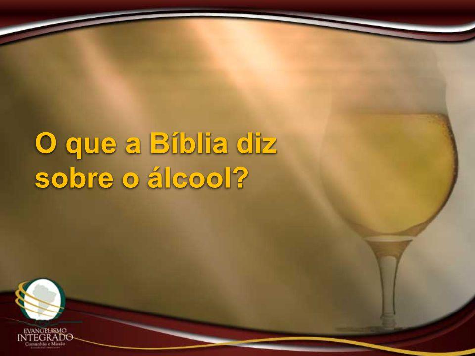 O que a Bíblia diz sobre o álcool