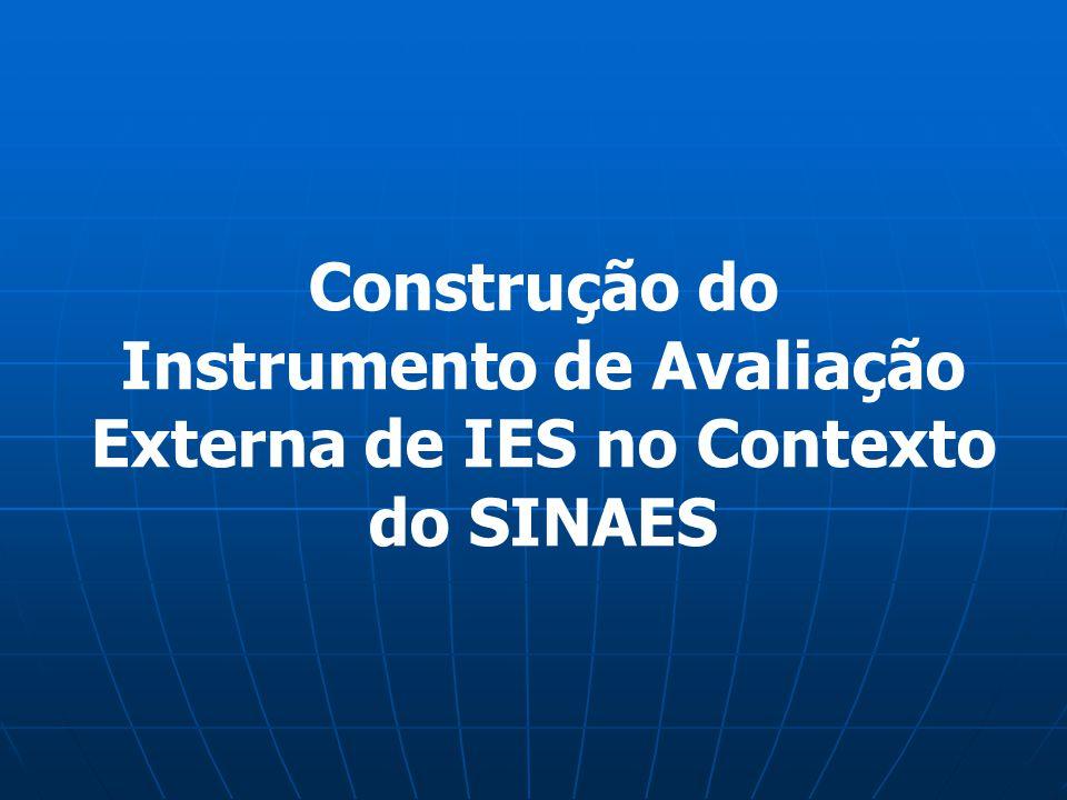 Construção do Instrumento de Avaliação Externa de IES no Contexto do SINAES