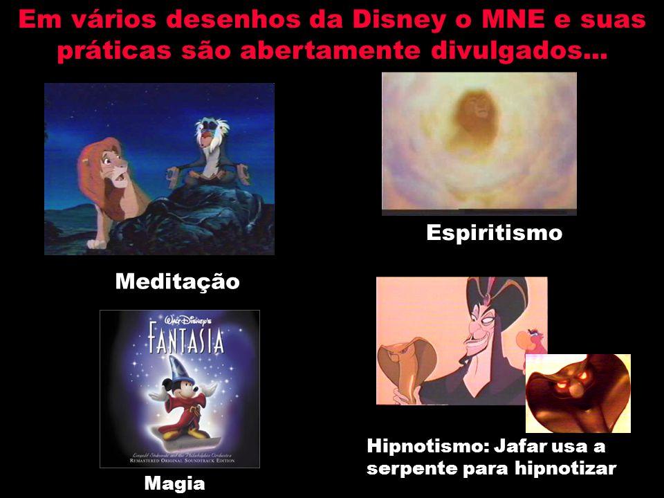 Em vários desenhos da Disney o MNE e suas práticas são abertamente divulgados...