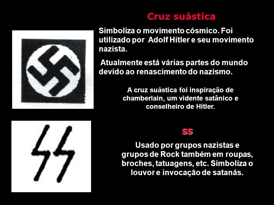 Cruz suástica Simboliza o movimento cósmico. Foi utilizado por Adolf Hitler e seu movimento nazista.