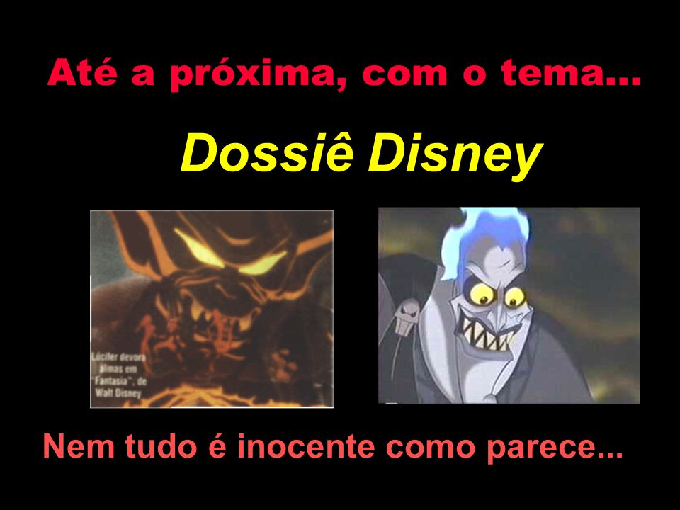 Dossiê Disney Até a próxima, com o tema...