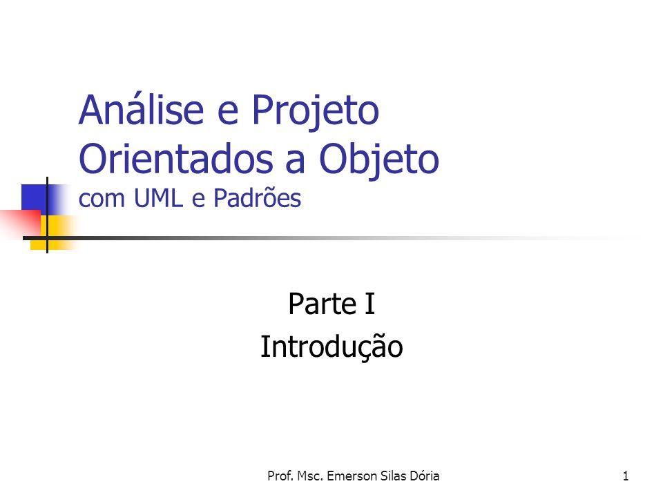Análise e Projeto Orientados a Objeto com UML e Padrões