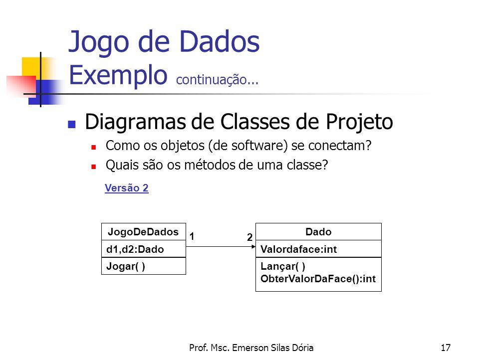 Jogo de Dados Exemplo continuação...