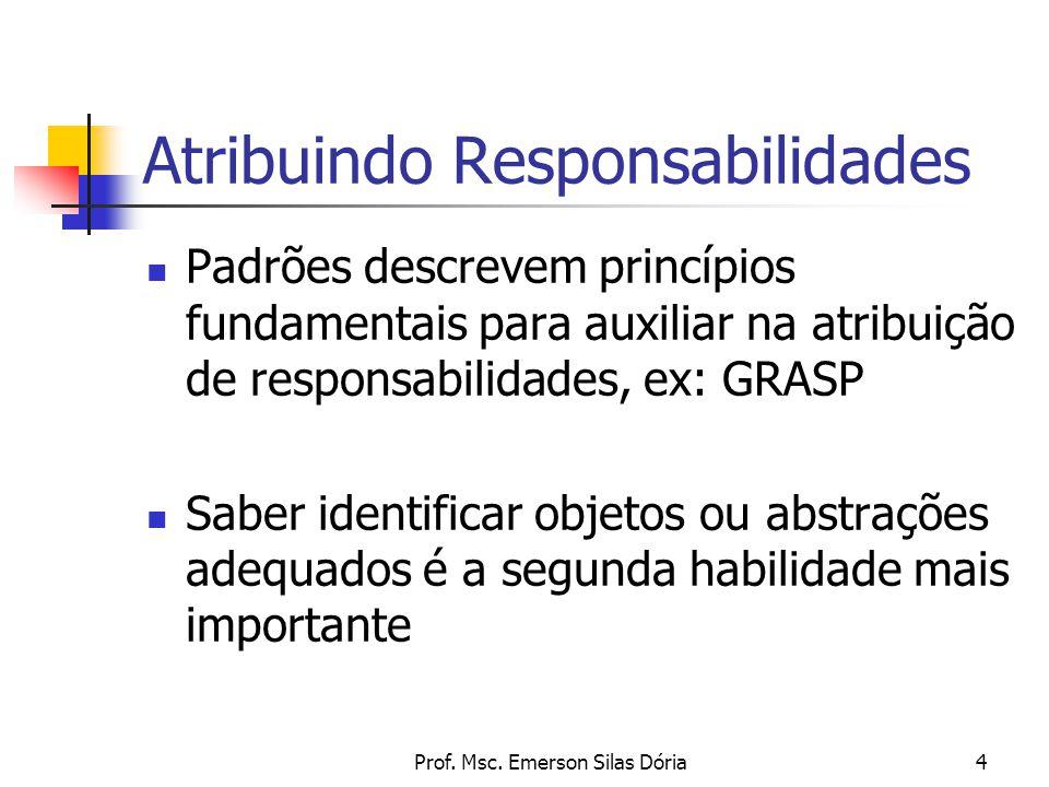 Atribuindo Responsabilidades
