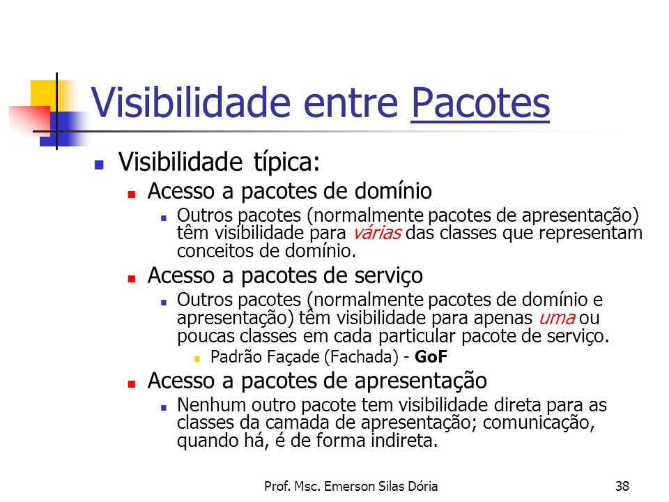 Visibilidade entre Pacotes
