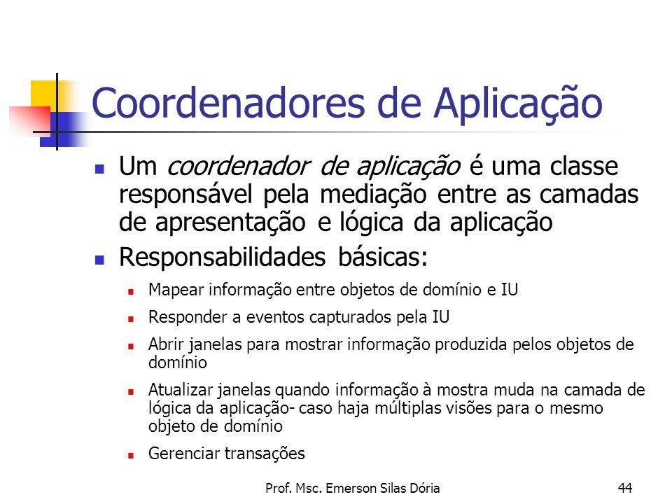 Coordenadores de Aplicação