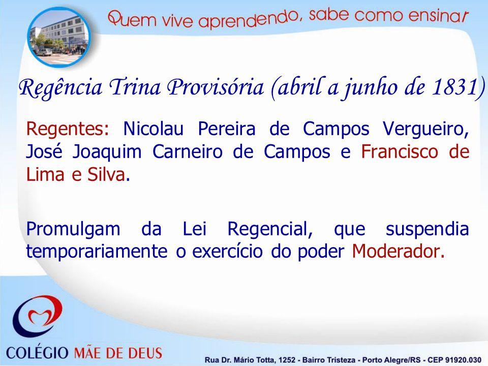 Regência Trina Provisória (abril a junho de 1831)