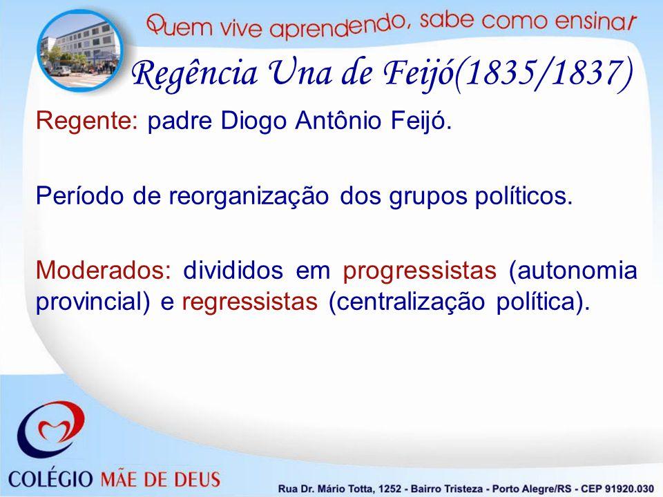 Regência Una de Feijó(1835/1837)