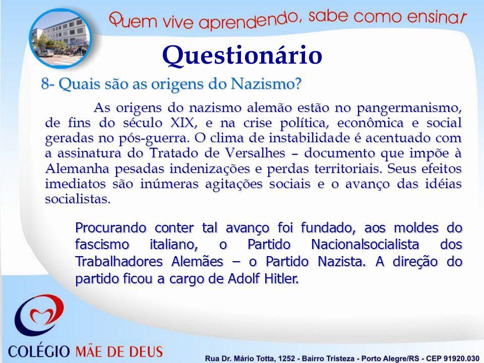 Questionário 8- Quais são as origens do Nazismo