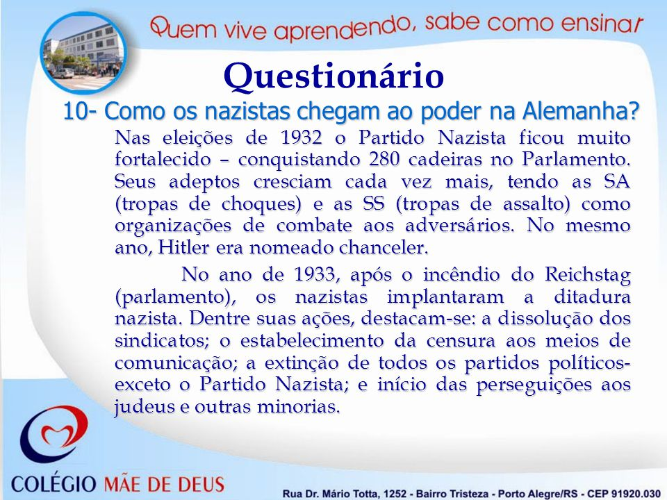 Questionário 10- Como os nazistas chegam ao poder na Alemanha
