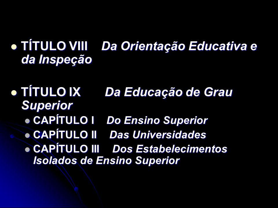 TÍTULO VIII Da Orientação Educativa e da Inspeção