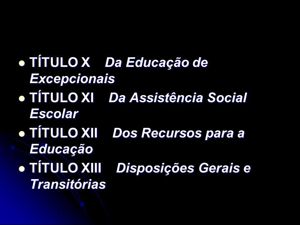 TÍTULO X Da Educação de Excepcionais