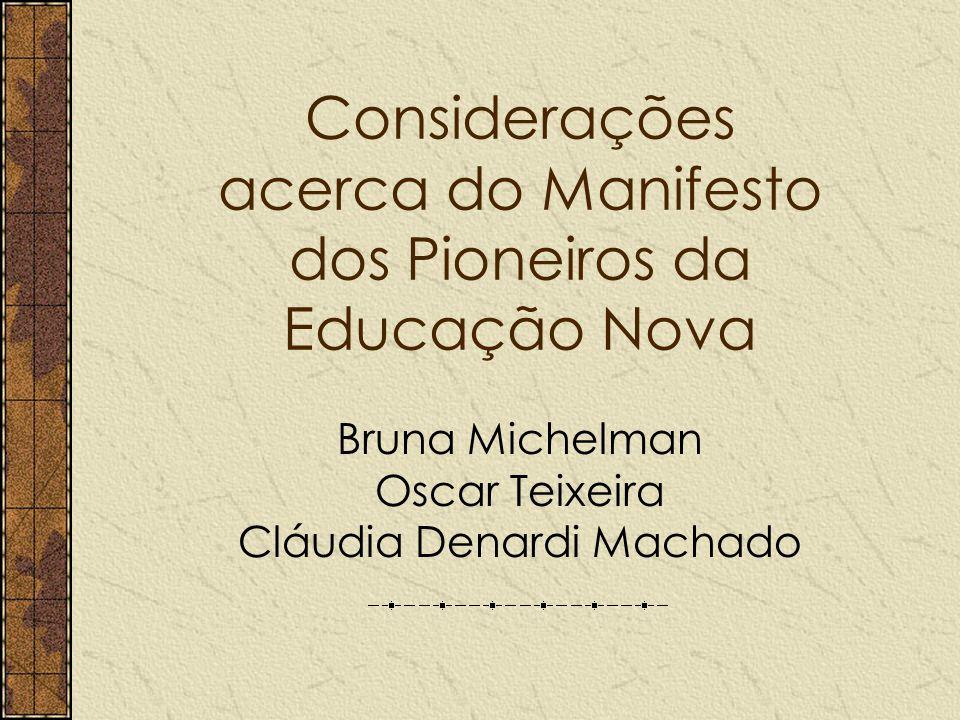 Considerações acerca do Manifesto dos Pioneiros da Educação Nova