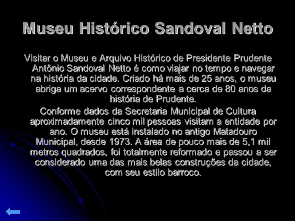 Museu Histórico Sandoval Netto