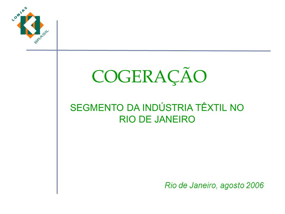 SEGMENTO DA INDÚSTRIA TÊXTIL NO RIO DE JANEIRO