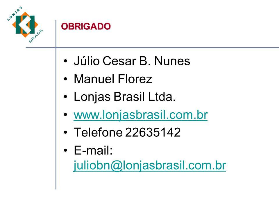 E-mail: juliobn@lonjasbrasil.com.br