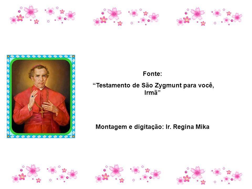 Testamento de São Zygmunt para você, Irmã