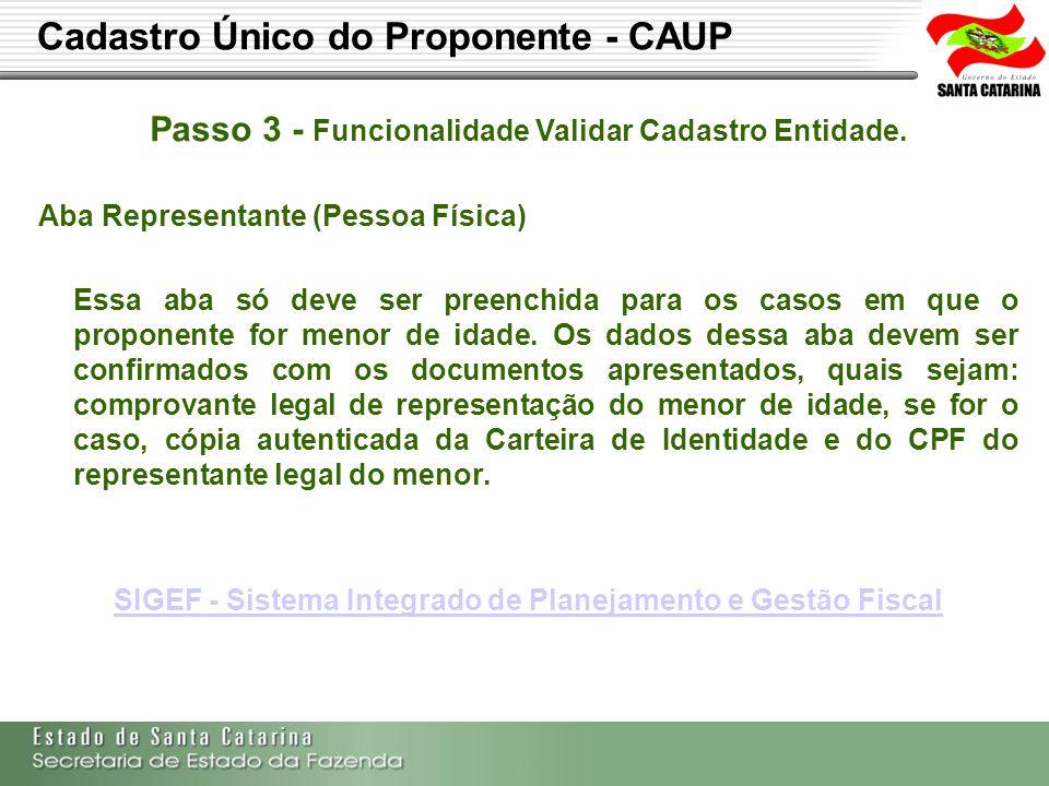 Cadastro Único do Proponente - CAUP