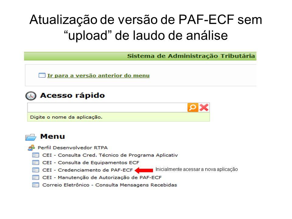 Atualização de versão de PAF-ECF sem upload de laudo de análise